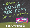 Box-Tops Earn $ for Our School
